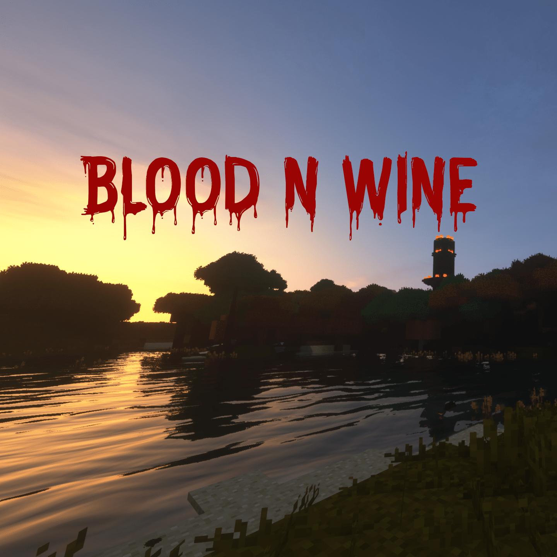 Blood N Wine