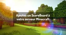 Ajoutez un ScoreBoard à votre serveur Minecraft