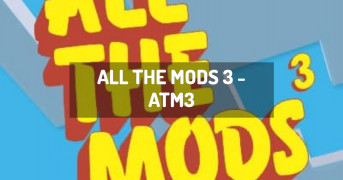 All the Mods 3 - ATM3 | modpack minecraft
