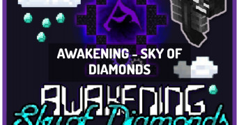 Awakening - Sky of Diamonds | modpack minecraft
