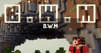 B.W.M | minecraft modpack
