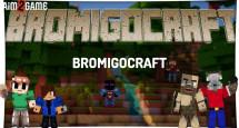 BromigoCraft