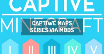 Captiwe Maps Series via Mods | modpack minecraft