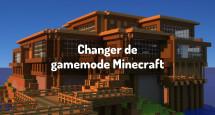 Changer de gamemode Minecraft