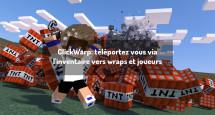 ClickWarp: téléportez vous via l'inventaire vers wraps et joueurs
