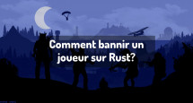 Comment bannir un joueur sur Rust?
