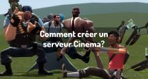 Comment créer un serveur Cinema?