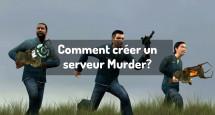 Comment créer un serveur Murder?