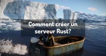 Comment créer un serveur Rust?