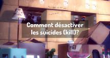 Comment désactiver les suicides (kill)?