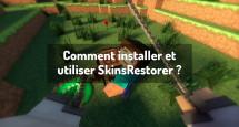 Comment installer et utiliser SkinsRestorer ?