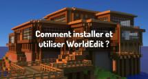 Comment installer et utiliser WorldEdit ?