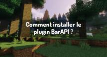 Comment installer le plugin BarAPI ?