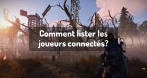 Comment lister les joueurs connectés?