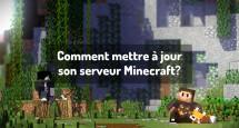 Comment mettre à jour son serveur Minecraft?