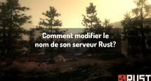 Comment modifier le nom de son serveur Rust?