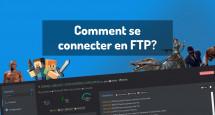 Comment se connecter en FTP?