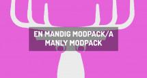 En Mandig Modpack/A Manly Modpack
