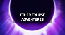 Ether Eclipse Adventures