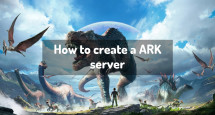 How to create a ARK server
