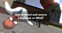 How to detect and remove a backdoor on GMod?