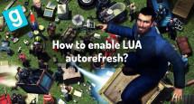 How to enable LUA autorefresh?