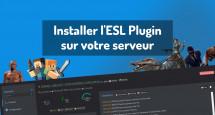 Installer l'ESL Plugin sur votre serveur