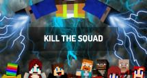Kill the Squad