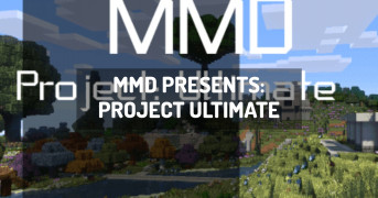 MMD Presents: Project Ultimate   minecraft modpack