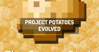 Project Potatoes Evolved | minecraft modpack