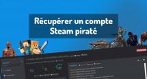 Récupérer un compte Steam piraté