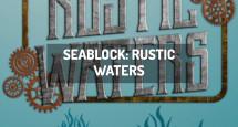 Seablock: Rustic Waters