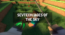 SevTech: Ages of the Sky