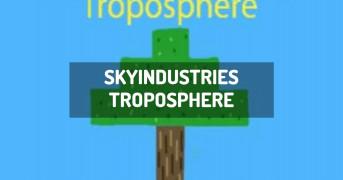 SkyIndustries Troposphere | minecraft modpack