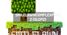 SmileLawnComplexPack 2 (SLCP2)