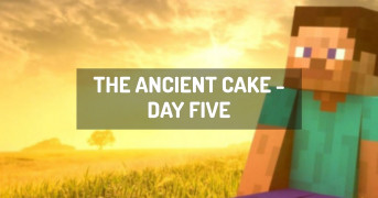 The Ancient Cake  - Day Five   minecraft modpack