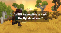 Will it be possible to host the Hytale servers?
