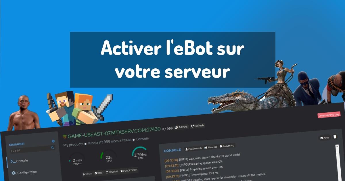 Activer l'eBot sur votre serveur