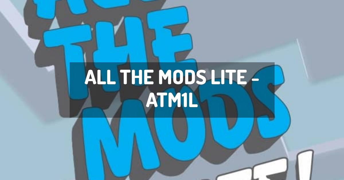 All the Mods Lite - ATM1L