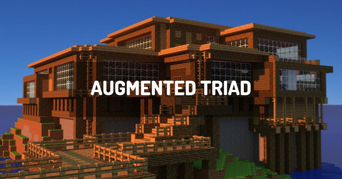 Augmented Triad