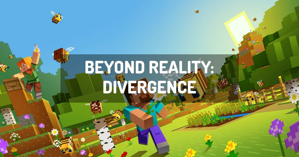 Beyond Reality: Divergence