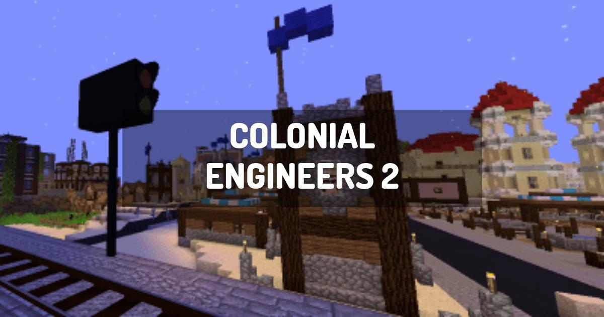 Colonial Engineers 2