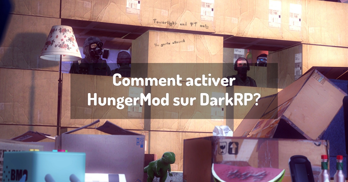 Comment activer HungerMod sur DarkRP?