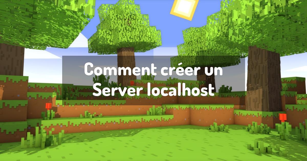 Comment créer un Server localhost