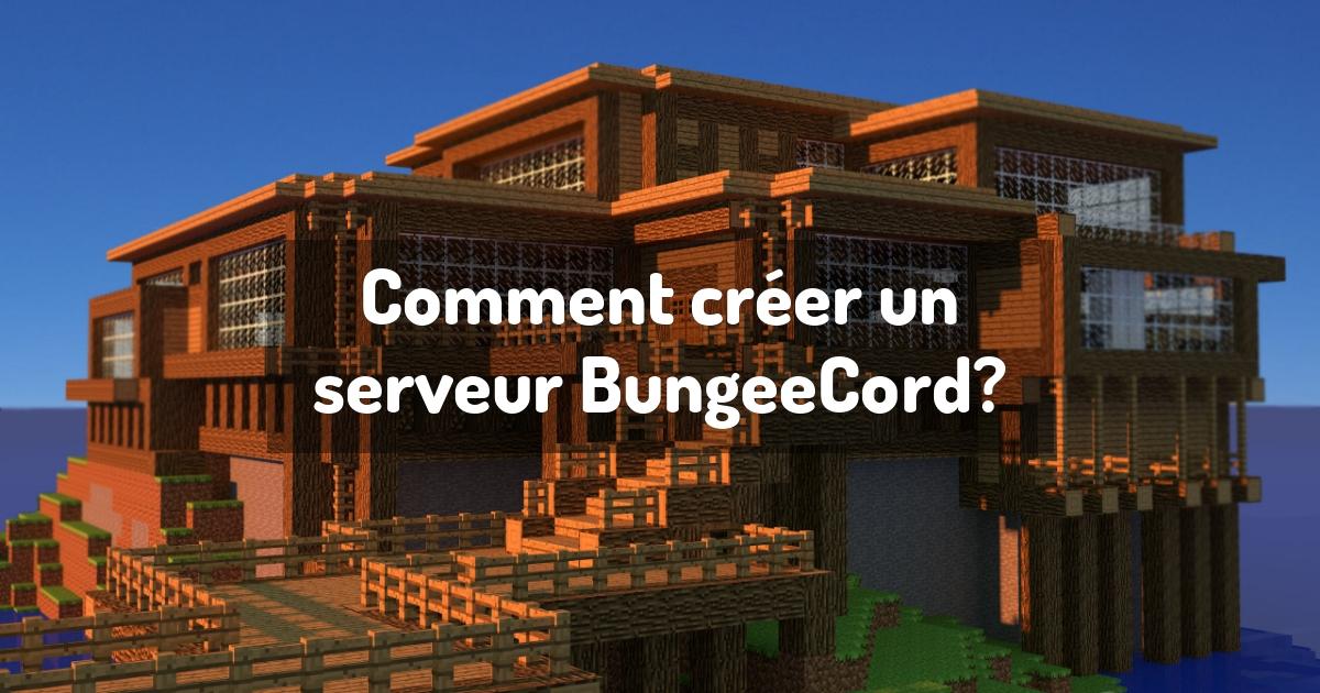 Comment créer un serveur BungeeCord?