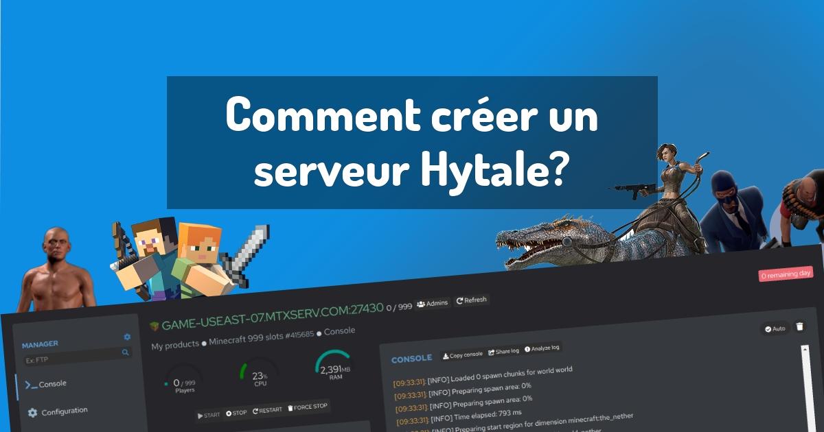 Comment créer un serveur Hytale?