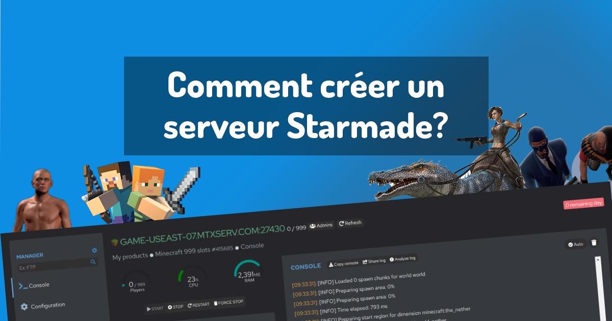 Comment créer un serveur Starmade?