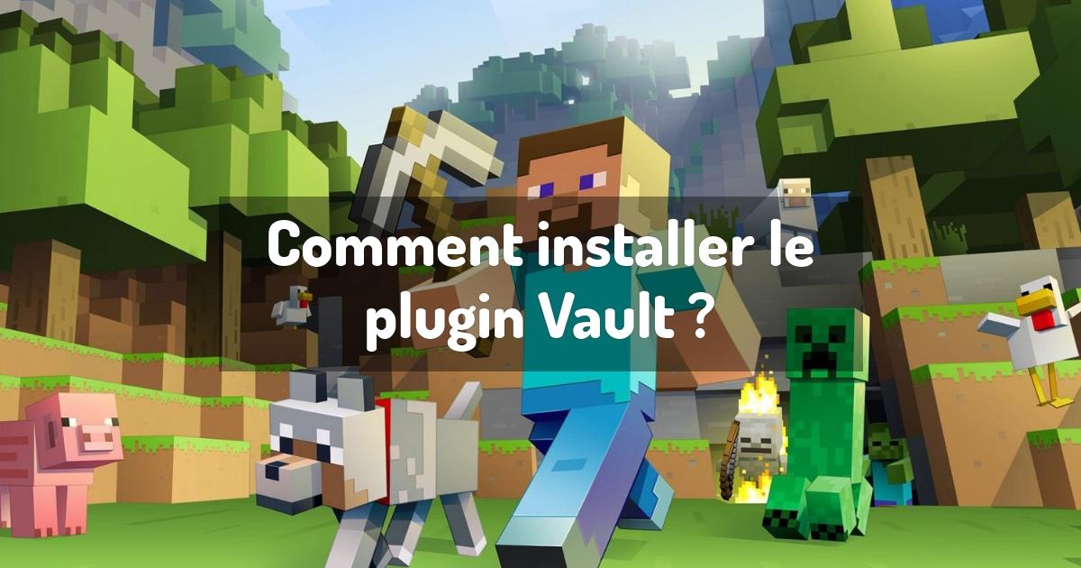 Comment installer le plugin Vault ?