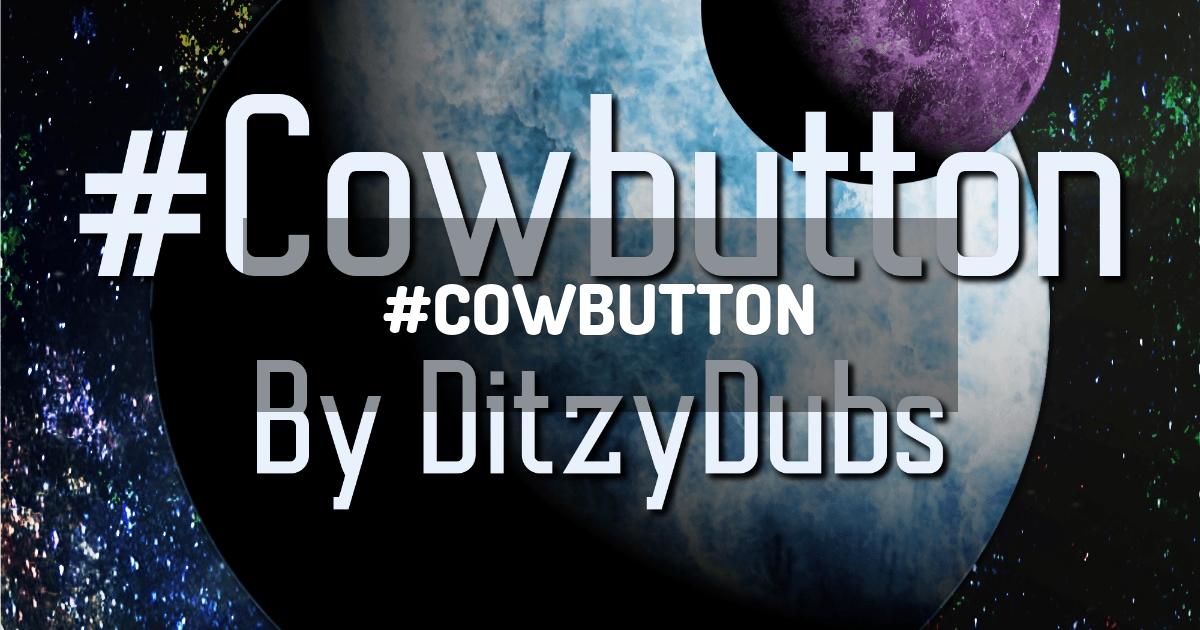 #Cowbutton