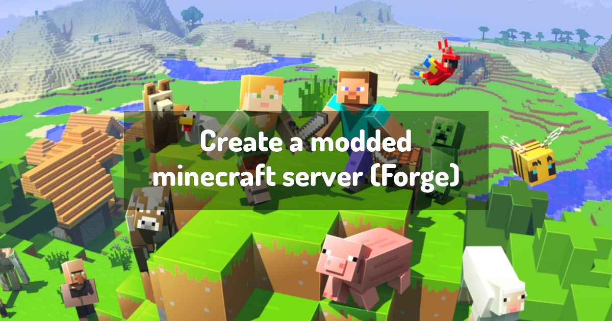 Create a modded minecraft server (Forge)